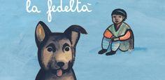 Storia di un cane che insegnò a un bambino la fedeltà: il racconto per ragazzi…