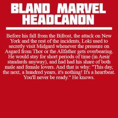 Headcanon: Loki and Midgard