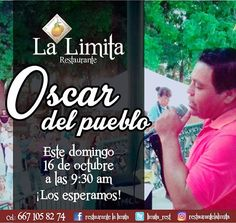 Domingo 16 de octubre desde las 9:30 am, la presentación de Oscar del pueblo en La Limita Restaurante... Los esperamos!! 🍴 #food #meal #kitchen #kitchenaid #kitchener #lifeinism  #kitchenlife #kitchensink #kitchenette #kitchens #desert #deserts #deserted #desertlife #deserto #hungry #foodporn #foodpornography #hashtagsgen #foodporno #hungryaf #hunger #dinner #lunch #breakfast #eat #eating #eatinggood #eatinghealthy #eatingood @hashtags.like  Yummery - best recipes. Follow Us! #foodporn
