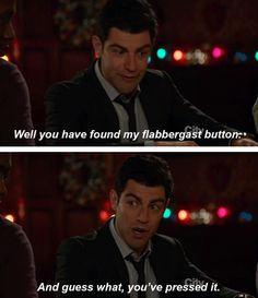 I totally read this the way Schmidt would've said it. Haha
