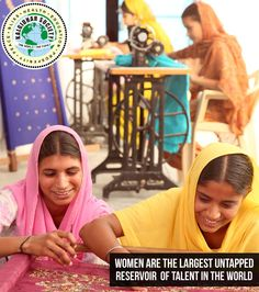 Women are the largest untapped reservoir of talent in the world. visit http://barusahib.org/