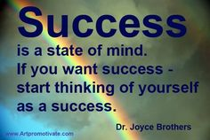 Be Positive And Success Will Follow!
