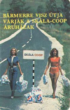 Skála-Coop Budapest, Vintage Ads, Vintage Posters, What A Wonderful World, Illustrations And Posters, 70s Fashion, Old World, Mtv, Nostalgia