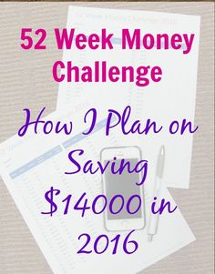 My 52 Week Money Challenge: How I Plan to Save $14,000 in 2016