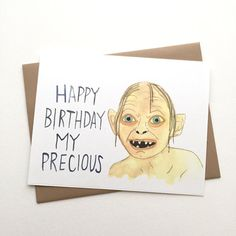 """Creepy but cute ✨DETAILS✨ This is an A2 (4 x 5.5"""") card printed on 80lb white card stock featuring a watercolor painting of Gollum from The Lord of the Rings trilogy with the words """"Happy Birthday my precious"""" next to him in blue. Perfect for someone you love an insane amount and"""
