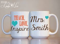 MUG  Custom Teach Love Inspire Custom by DesignsbyLindaNeeToo