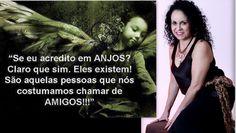 """AMIGOS OS QUAIS PODEMOS CHAMÁ-LOS DE """" ANJOS """"....EU ACREDITO TAMBÉM EM PESSOAS QUE SÃO   ANJOS POR TEREM ALMAS NOBRES !!!!!!!!!!!!!"""