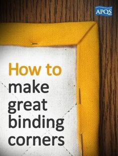 Here are some easy steps for making your binding corners square and professional.