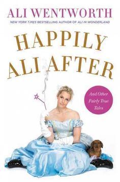 Happily Ali After by Ali Wentworth ... The actress, comedian and New York Times best-selling author picks up where she left off in Ali in Wonderland, dissecting modern life—and this time, on a mission of self-improvement—in a series of comic vignettes. Find this book here @ your Library http://lilink.org/record=b13851451~S0