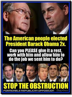 VOTE THE DO NOTHING GOP OUT!
