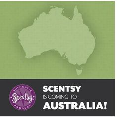 Coming to Australia September 1, 2013!  Contact me for more info at candy@bella-vita.com or www.candydavidson.Scentsy.us
