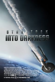 The Enterprise falls! New Star Trek Into Darkness poster!
