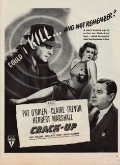"Vintage 1946 Movie print Ad ""Crack-Up"", starring Pat OBrien, Ray Collins, Herbert Marshall and Clair Trevor."