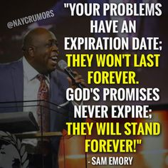 """God's promises never expire; they will stand forever!"""