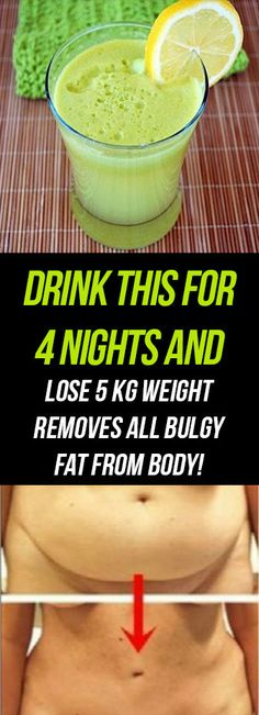Drink This For 4 Nights And Lose 5 Kg Weight – Removes All Bulgy Fat From Body! Click Here To Read