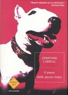 Il paese delle pazze risate - Jonathan Carroll