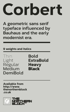 A geometric sans serif typeface influenced by Bauhaus and the early modernist era.