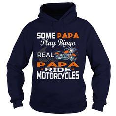 Some Papa Play Bingo Real Papa Ride Motorcycles Shirt