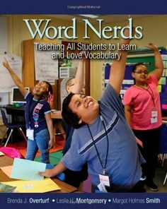 Word Nerds: Teaching All Students to Learn and Love Vocabulary by Brenda J Overturf http://www.amazon.com/dp/1571109544/ref=cm_sw_r_pi_dp_.H3-ub0RSE0S5