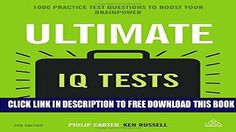 [PDF] Ultimate IQ Tests: 1000 Practice Test Questions to Boost Your Brainpower Popular Colection