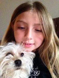 My daughter and my dog.