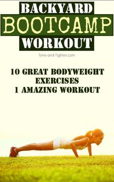 Backyard bootcamp workout with bodyweight exercises from Tone-and-Tighten.com