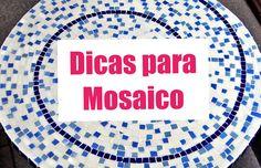 Dicas para quem quer aprender a fazer mosaico