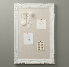Restoration Hardware message board- i think im going to make this with my beautiful refinished empty frame