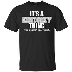 Kentucky Shirts  It's a KENTUCKY THING T-shirts Hoodies Sweatshirts