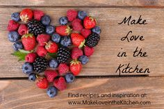 For recipes and inspiration visit: www.makeloveinthekitchen.com