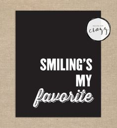 smiling's my favorite - quote from the Elf movie - downloadable pdf art print