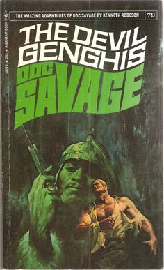 The Devil Genghis. Doc Savage 79. Original issue December 1938.