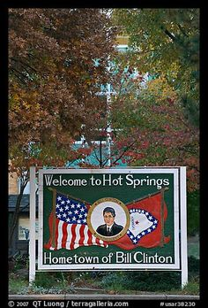 Welcome to Hot Springs, hometown of Bill Clinton. Hot Springs, Arkansas, USA (color)