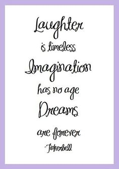 Laughter Imagination Dreams Tinkerbell Quote // inspirational graduation quotes