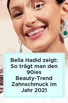 Zurückversetzt in die 90er Jahre: Bella Hadid mit Zahnschmuck auf dem Red Carpet in Cannes! Wie man den Beauty-Trend im Jahr 2021 trägt, verraten wir auf ELLE.de! #beauty #haut #hautpflege #skincare