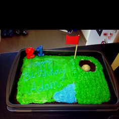 Golf cake I made for my boyfriend's 21st! :)