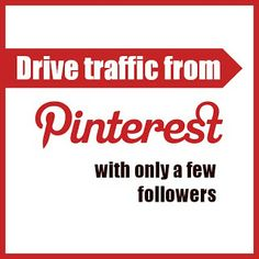 Drive loads of traffic from Pinterest with only a few followers @Maaike Boven Make Lists #blogging