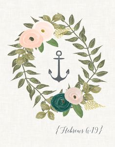 - Beautiful anchor + scripture reference + florals on cream textured background - Available in either 5x7in or 8x10in print sizes - Printed on professional quality matte photo paper - Scripture refere