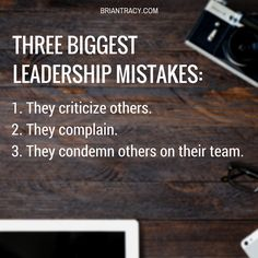 As a #leader, your choices affect your entire team, especially your leadership #mistakes. Avoid these three!