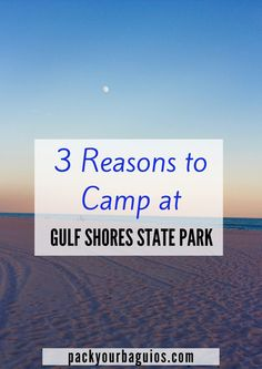 Gulf Shores | camping | campground | Alabama | beach