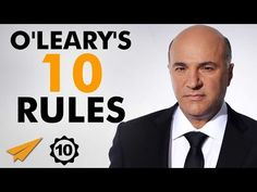 #inspiration Kevin O'Leary's Ten Rules for Success