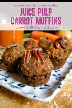 What to do with leftover juice pulp… Carrot Juice Pulp Muffins - Healthful Pursuit