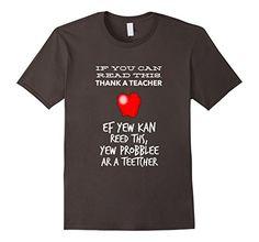 Mens If You Can Read This Thank A Teacher Funny T-shirt 2... https://www.amazon.com/dp/B072JHJKD5/ref=cm_sw_r_pi_dp_x_xYFmzbRN2JS8E