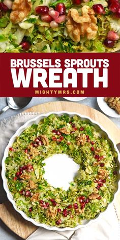 Holiday Brussels Sprouts Wreath - This easy side dish is delicoius and so festive! Shredded brussels sprouts are sauteed and shaped into a wreath then topped with pomegranate seeds and toasted walnuts for a wintery, holiday look! Perfect veggie side dish for Christmas dinner. Just 5 ingredietns and so simple to make. Made on the stove top or you can roast in the oven. You can even make ahead and reheat before serving. Get the recipe for your Christmas dinner menu! Healthy too!!