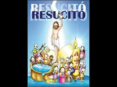 YO CREO EN TU RESURRECCIÓN: ¡FELIZ PASCUA!