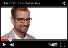 TWT TV: #Christmas in July https://www.youtube.com/watch?v=LV7oH3SD9vo