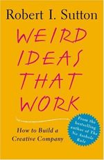 Book annotation not available for this title.Title: Weird Ideas That WorkAuthor: Sutton, Robert I.Publisher: Simon & SchusterPublication Date: of Pages: Type: PAPERBACKLibrary of Congress: Happy People, Good People, Wise People, Smart People, Book Annotation, Learn Faster, Creative Company, 12th Book, Online Work