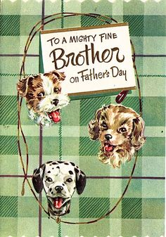 vintage Father's Day card for brother
