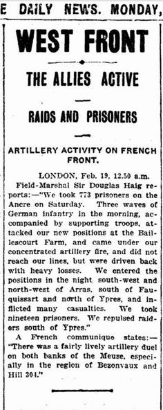 """WWI, 19 Feb 1917: """"Lively artillery on both banks of the Meuse, esp in the region of Bezonvaux and Hill 304"""" - The Daily News, Perth"""