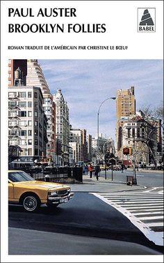 """Brooklyn Follies by Paul Auster  """"La lecture était ma liberté et mon réconfort, ma consolation, mon stimulant favori"""""""